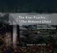 kiwi psychic and the midwest ghost episode 6 six thomas spychalski debbie black astral travel